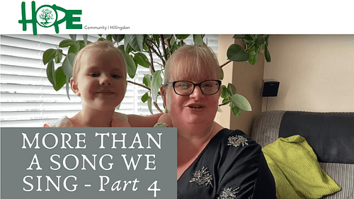 More Than A Song We Sing – Part 4