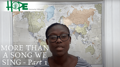 More Than A Song We Sing – Part 1